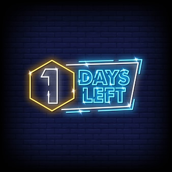 One days left neon signs style text