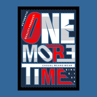 One more time graphic typography cool design