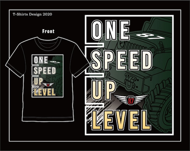 One speed up level, vector car typography illustration design