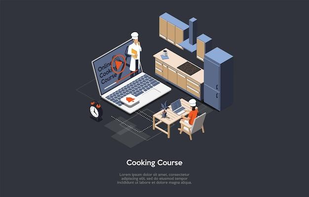 온라인 요리 코스, 현대 원격 교육 서비스, 학습 비디오 프로그램 개념. 벡터 만화 스타일 그림입니다. 텍스트, 문자, 인포 그래픽이 있는 3d 아이소메트릭 구성. 노트북, 주방.