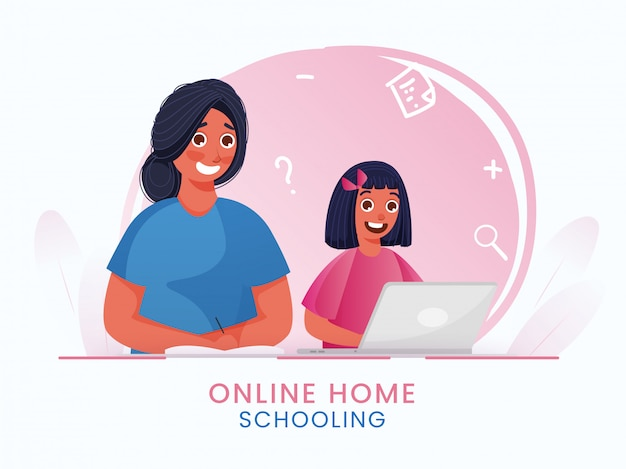 Online home schooling based poster  with cute girl using laptop and young woman writing on book during coronavirus pandemic.