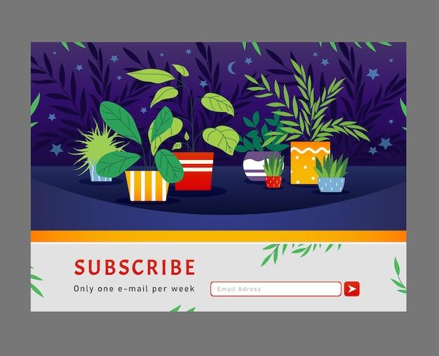 온라인 뉴스 레터 디자인. houseplants, 구독 버튼 및 이메일 주소 상자가있는 냄비 벡터 일러스트 레이 션의 집 식물