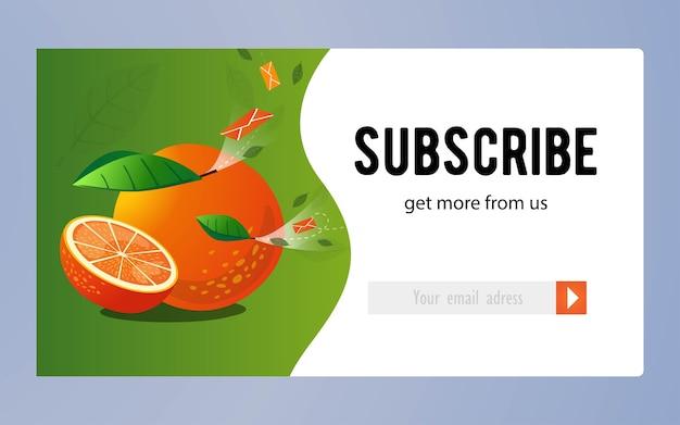 オレンジ色のオンラインニュースレターのデザイン。果物全体とカット、空飛ぶ封筒のベクトルイラスト、購読ボタンとメールアドレスのボックス。サブスクリプションレターデザインの食べ物と飲み物のコンセプト