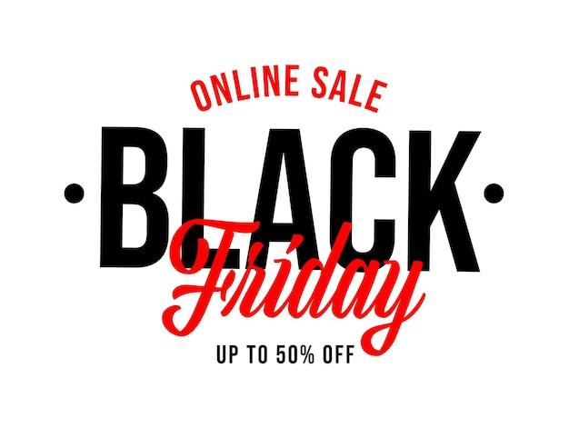 블랙 프라이데이 레터링에서 최대 50% 할인된 온라인 판매. 흰색 배경에 고립 된 반값 벡터 일러스트와 함께 특별 쇼핑 이벤트를 발표하는 프로모션 스티커 또는 배지