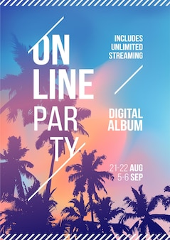Online stream party. palm tree on sunset tropical background. template a4. creative palm tree background party poster. events like live stream music