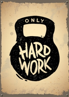 Only hard work retro poster. retro emblem, logo, badge.