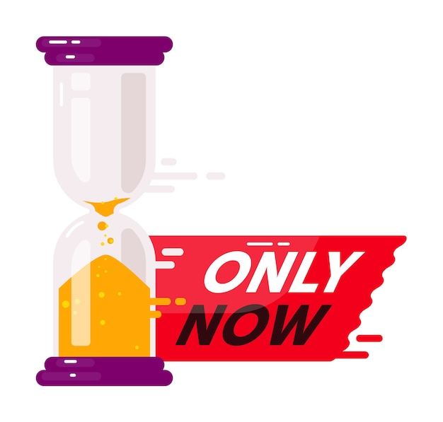 Only now announcement. short term countdown badge offering best opportunity or last chance isolated on white.  conceptual marketing reminder illustration