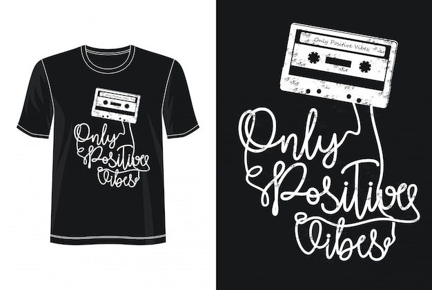 Only positive vibes typography for print t shirt