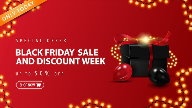 오늘만 특별 제공, 블랙 프라이데이 세일 및 할인 주간, 최대 50 % 할인, 선물 상자와 화환 프레임이있는 빨간색 할인 배너
