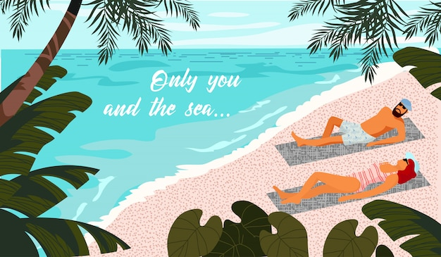 Only you and the sea. couple sunbathes on the beach in the tropics.horizontal  illustration