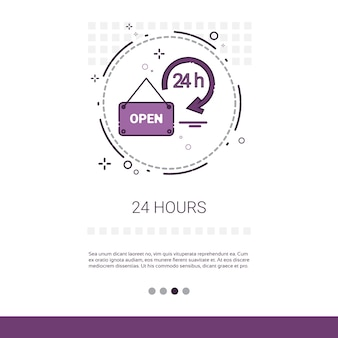 Open 24 Hours Working Time Label Web Banner