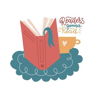 一杯のコーヒーで本を開きます。しおりで背骨を予約します。レタリング引用符付きのフラットなベクターイラスト-読者は読むつもりです。