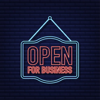 Open for business neon sign flat design for business financial marketing banking advertisement