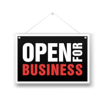 Open for business signboard