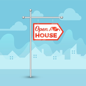 Open house sign and silhouettes of houses