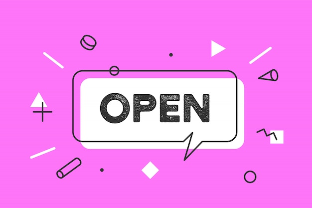 Open. , speech bubble, poster and sticker concept, geometric style with text open. icon message open cloud talk for banner, poster, web. shop window door sign.  illustration