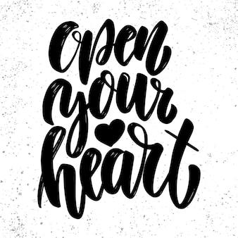 Open your heart. lettering phrase in light background. design element for poster, card, banner, sign. vector illustration