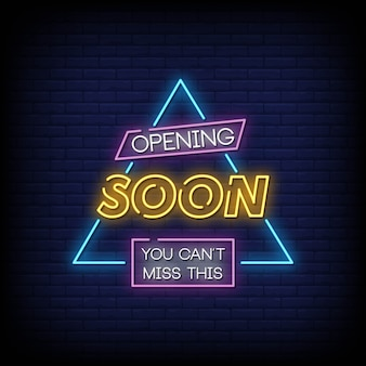 Opening soon neon signs style