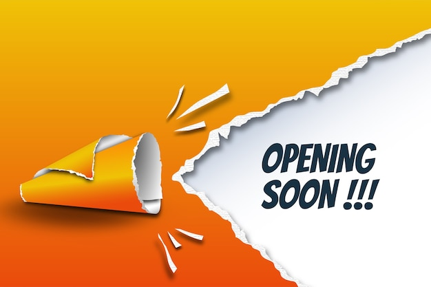 Opening soon template with megaphone made by torn paper rolls