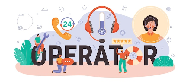 Operator typographic header. idea of a customer service or technical