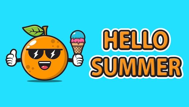 Orange mascot wearing sunglasses and holding ice cream with hello summer greeting