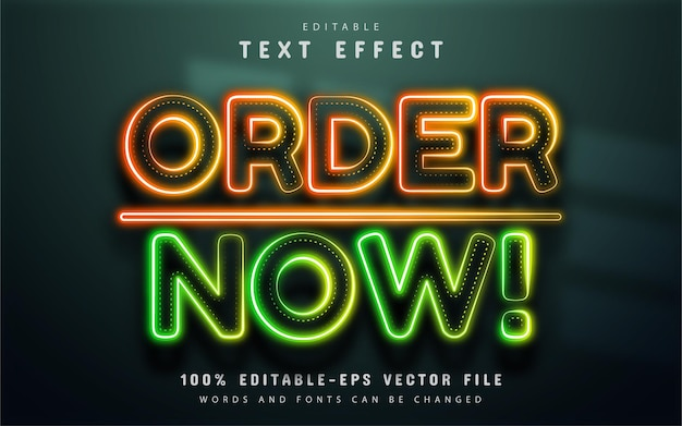 Order now text effect neon style
