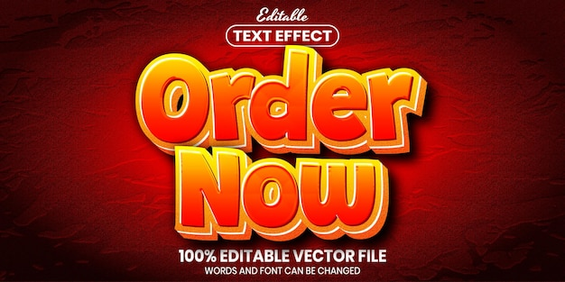 Order now text, font style editable text effect
