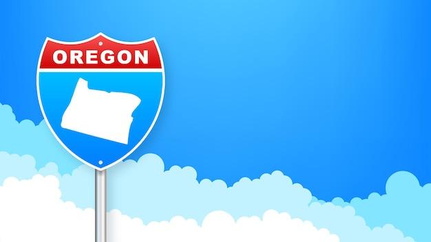 도 표지판에 오레곤 지도입니다. 오리건 주에 오신 것을 환영합니다. 벡터 일러스트 레이 션.