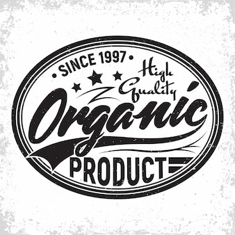 Organic products vintage label , natural products  emblem, grange print stamp, organic productions typography emblem,