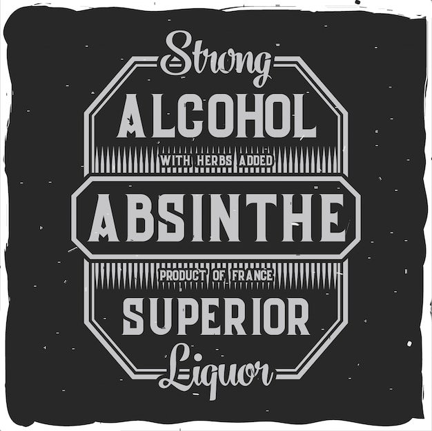 Original handcrafted absinthe label in strong style.