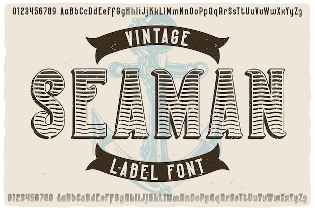 Original label font named seaman. vintage typeface for any your design like posters, t-shirts, logo, labels etc.