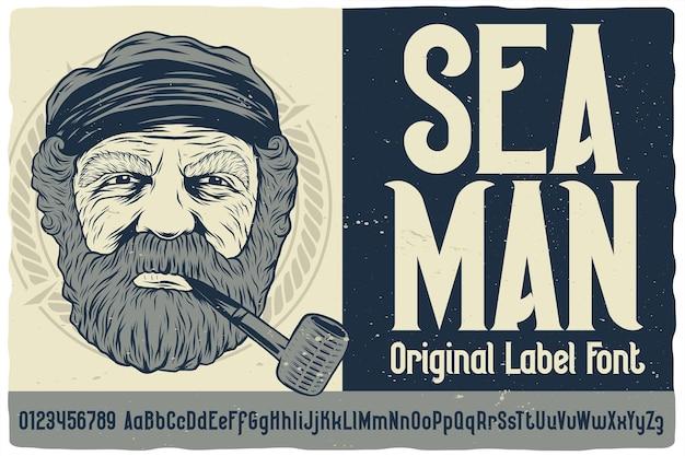 Seaman이라는 원래 레이블 글꼴. 포스터, 티셔츠, 로고, 라벨 등과 같은 디자인을 위한 빈티지 서체