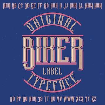 「biker」という名前のオリジナルラベルタイプフェース。あらゆるラベルデザインで使用できます。