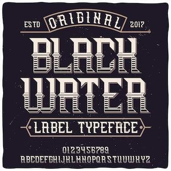 「blackwater」という名前のオリジナルラベル書体