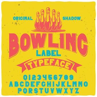 Оригинальный шрифт этикетки «боулинг».