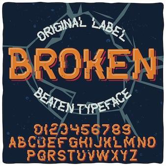 「broken」という名前のオリジナルのラベル書体。