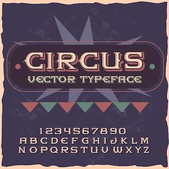 Оригинальный шрифт этикетки «цирк».