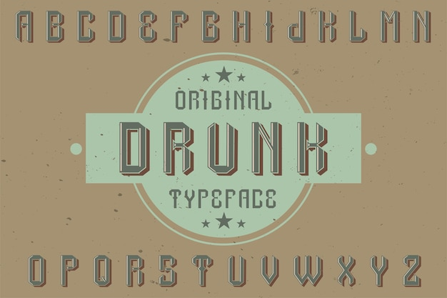 Оригинальный шрифт этикетки с названием «пьяный». подходит для любого дизайна этикеток.