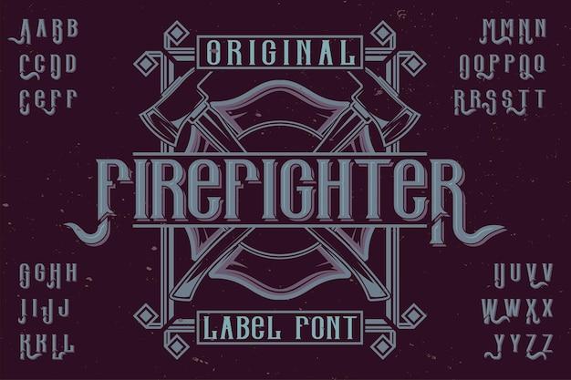 「firefighter」という名前のオリジナルのラベル書体。あらゆるラベルデザインで使用できます。