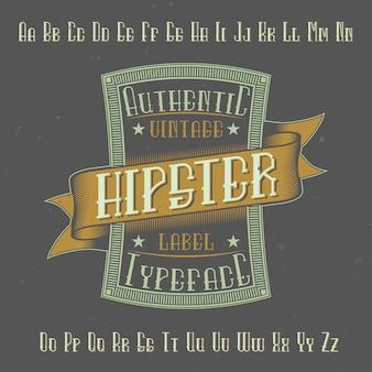 「hipster」という名前のオリジナルラベルタイプフェース。あらゆるラベルデザインで使用できます。