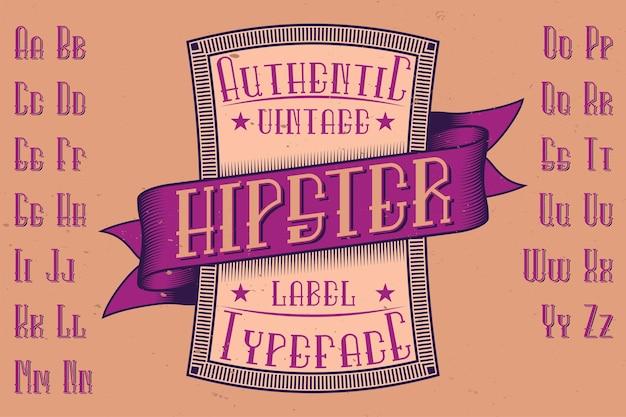 'hipster'という名前のオリジナルのラベル書体。あらゆるラベルデザインで使用できます。