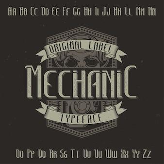 'mechanic'이라는 원래 레이블 서체. 모든 라벨 디자인에 사용하기 좋습니다.