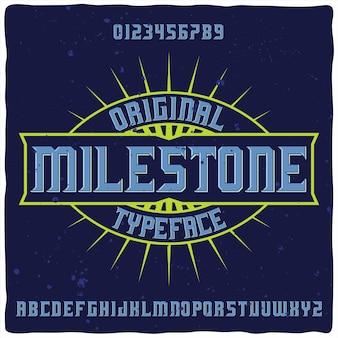 「milestone」という名前のオリジナルラベル書体。
