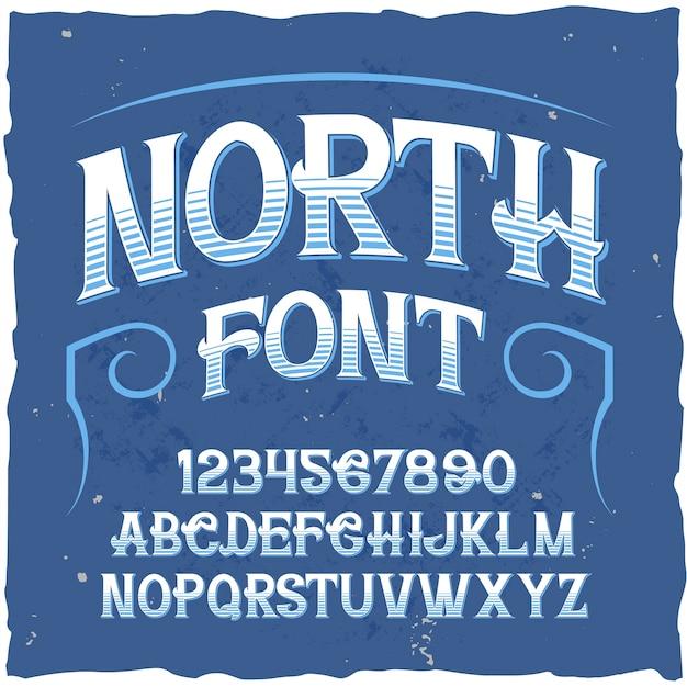 「north」という名前のオリジナルのラベル書体。