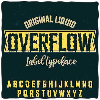 Оригинальный шрифт этикетки с названием «overflow».