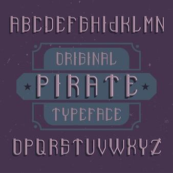 Оригинальный шрифт этикетки «пират». подходит для любого дизайна этикеток.