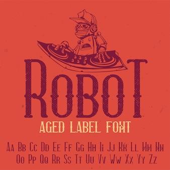 「robot」という名前の元のラベルタイプフェース。あらゆるラベルデザインで使用できます。