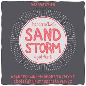 「サンドストーム」という名前のオリジナルラベル書体