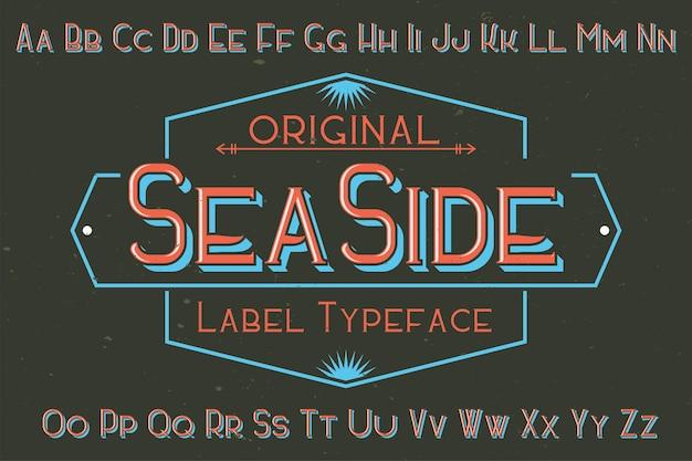 Оригинальный шрифт этикетки с названием «seaside». подходит для любого дизайна этикеток.
