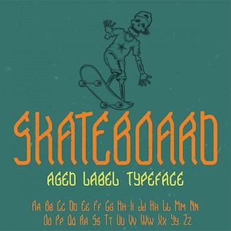 「スケートボード」という名前のオリジナルラベルタイプフェース。あらゆるラベルデザインで使用できます。